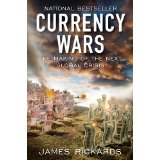 James Rickards - Currency Wars